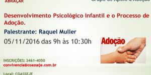 Oficina Temática - Tema: Desenvolvimento Psicológico Infantil e o Processo de Adoção